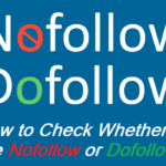 How To Check Whether Links is Dofollow or Nofollow 2019