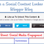 How to Create a Social Content Locker in Blogger Blog