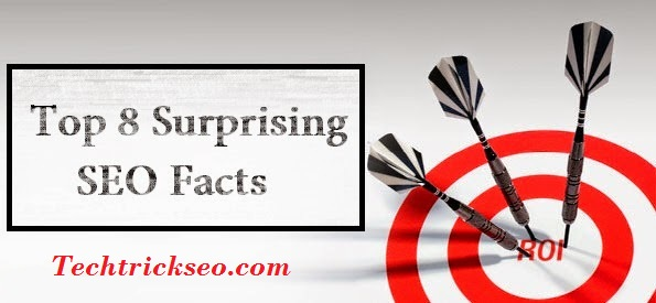 Top 8 Surprising SEO Facts techtricksee