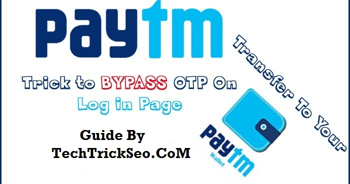 how to bypass paytm otp verfication