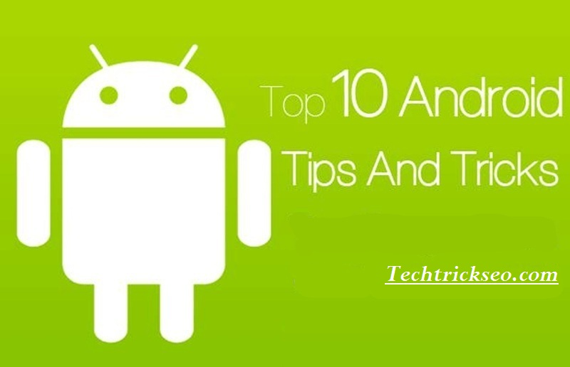 Ultimate-Hidden-Tricks-and-Features-Of-Android