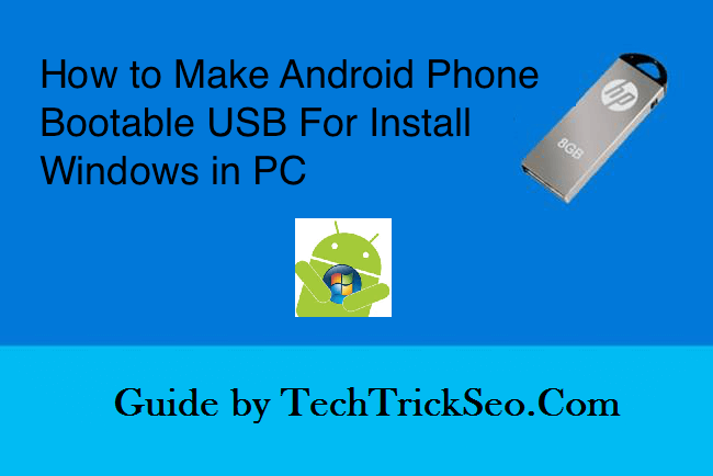 make android bootable usb drive
