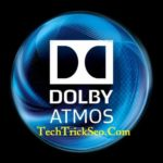 [ZIP] How To Download & Install/Uninstall Dolby Atmos Audio On Any Android Device Jelly Bean, Kitkat, Lollipop, Marshmallow & Nougat [Root & No Root]