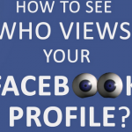 How To See Who is Looking at Your Facebook Profile Without Any App