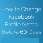 How To Change Facebook Name Before 60 Days After Limit Crossing 2019
