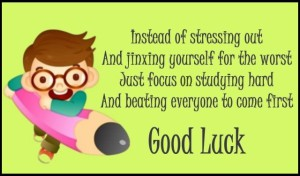 Good luck quote for students giving exams whatsapp dp