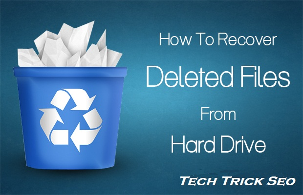 How-To-Recover-Deleted-Files-From-Hard-Drive