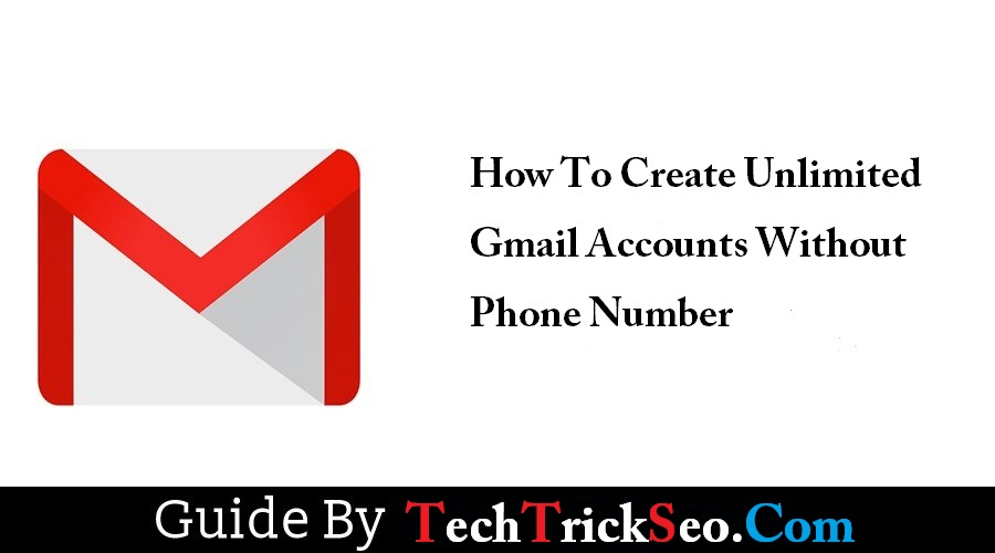 create-unlimited-gmail-accounts-without-phone-number-verification