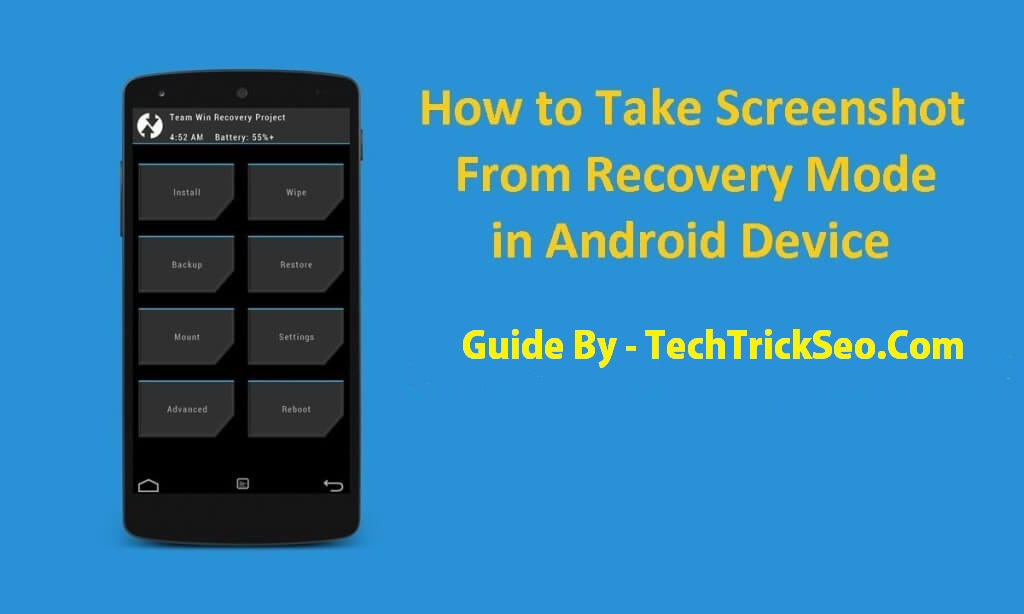 how to take screenshot of Recovery mode in android device