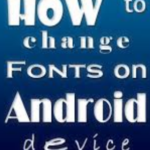 change fonts in android without root