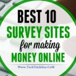 Top 10 Best Online Paid Survey Websites To Earn Money – 2017