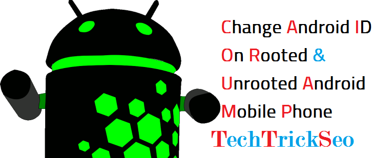 Full Guide] How To Change Android Device ID Without Root