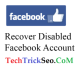 How To Enable/Recover Disabled Facebook Account – 2017 [100% Latest Working Method]
