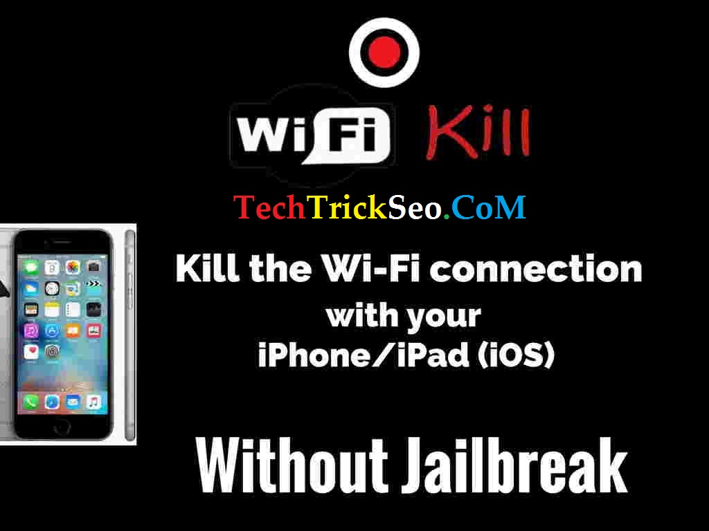 wifikill for iphone without jailbreak