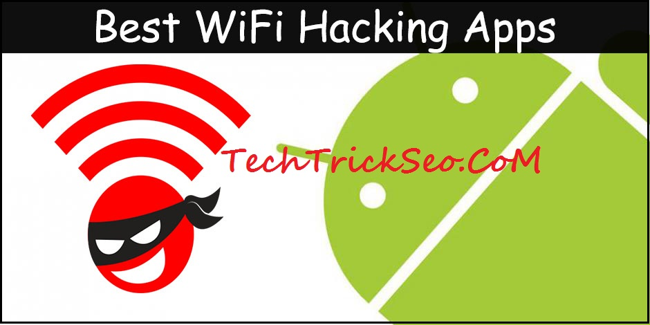 WiFi Hacking Apps for Android