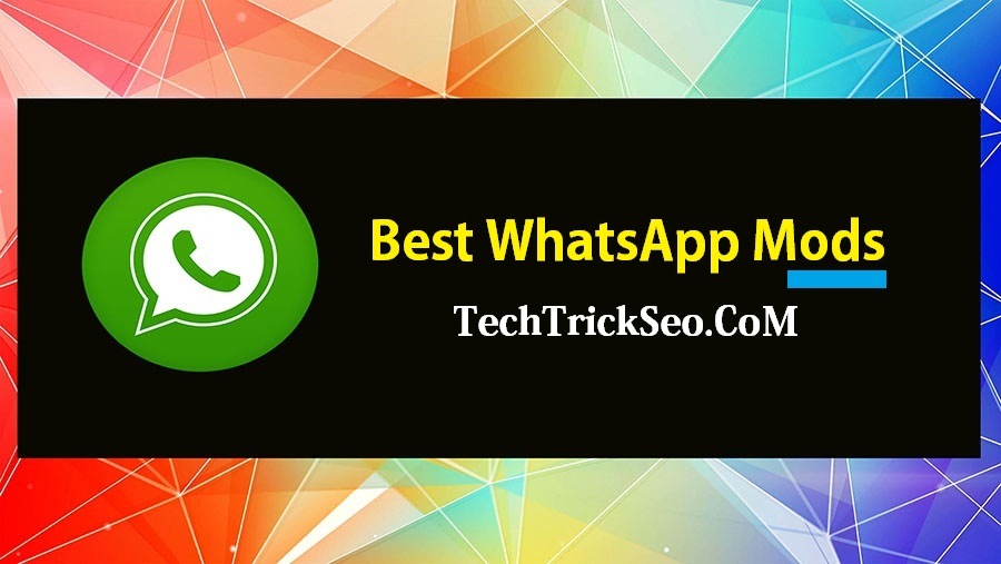 Top 5] Download Best WhatsApp MOD Apk For Android 2019