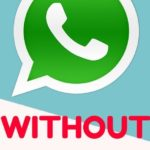 How to Use WhatsApp Without Mobile/Phone Number, Without SIM Card 2019